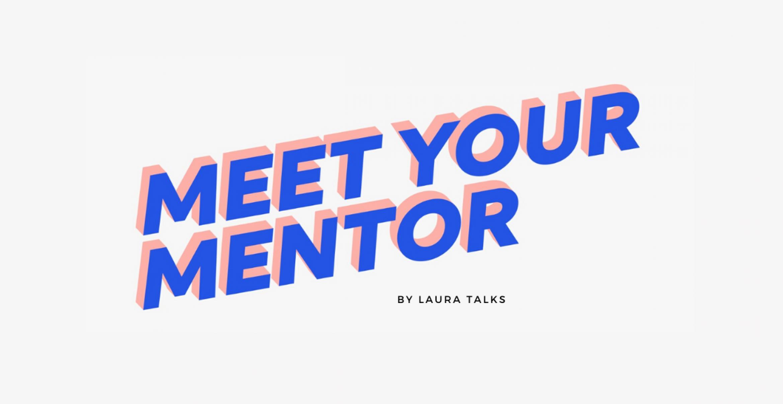 MEET YOUR MENTOR: Eine Interview-Serie für die Pioniere von morgen