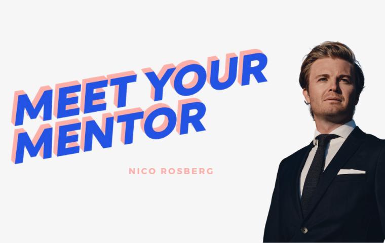 MEET YOUR MENTOR: #6 Nico Rosberg über den Sinn des Lebens