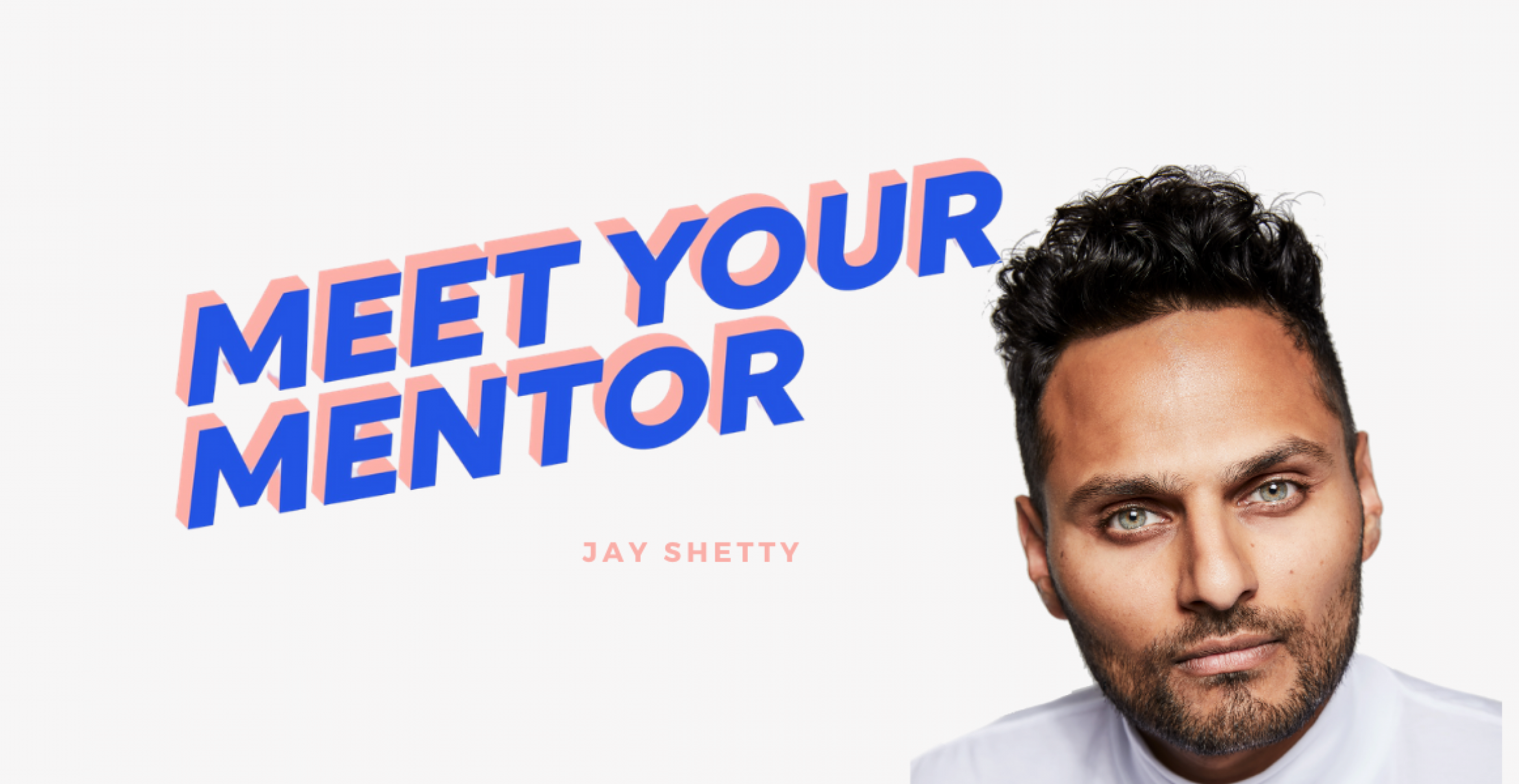 """MEET YOUR MENTOR: #9 Jay Shetty über sein neues Buch """"Think like a Monk"""""""