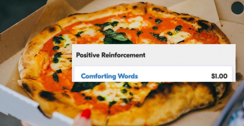 Doppeltes Balsam für die Seele: Bei dieser Pizzeria kann man tröstende Worte bestellen