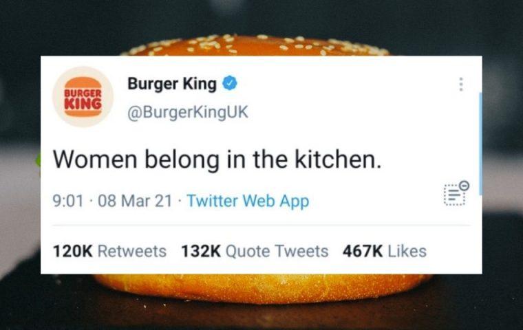 Burger King zeigt am Weltfrauentag, wie Marketing auf Twitter nicht funktioniert