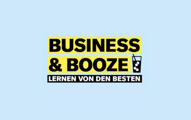Unsere digitalen Sessions: BUSINESS & BOOZE