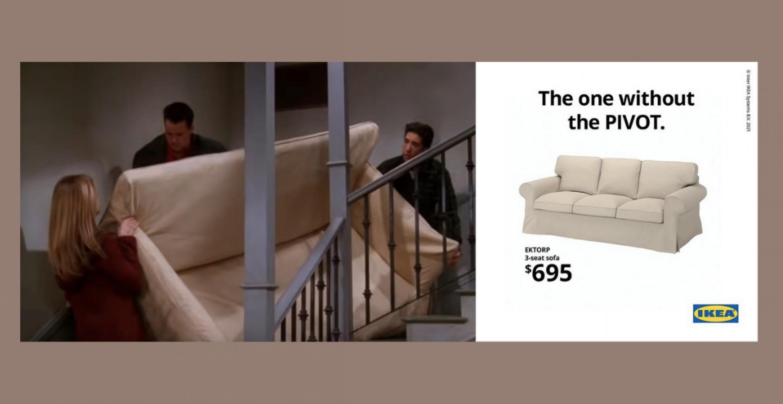 """The One without the PIVOT"": Ikea löst das Sofa-Problem aus ""Friends"""