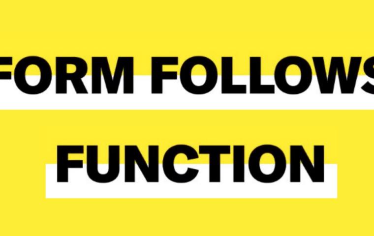 Form Follows Function: Warum ist dieser Ansatz auch heute noch so populär?