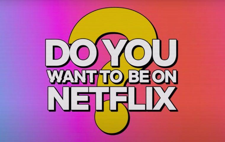 Großer Casting-Aufruf: Spiel mit in einer Netflix-Reality-Show deiner Wahl